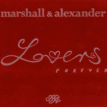 Marshall & Alexander - Lover forevers Ltd. Edition