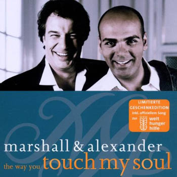 Marshall & Alexander - The way you touch my soul (Ltd.)