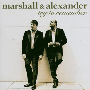 Marshall & Alexander - Try to remember